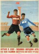 Vintage Russian poster - Football in the USSR is a favorite national game.